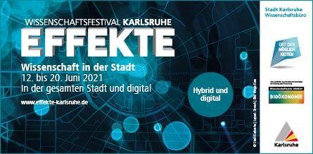 Wissenschaftsfestival EFFEKTE, 12. – 20. Juni 2021