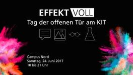 Effektvoll am KIT: Open Day 2017 on Campus North